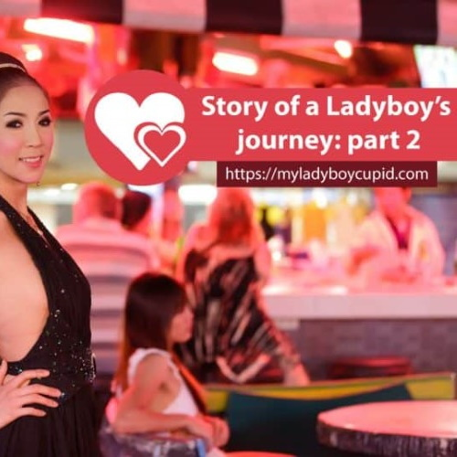 Story of a Thai Ladyboy: part 2
